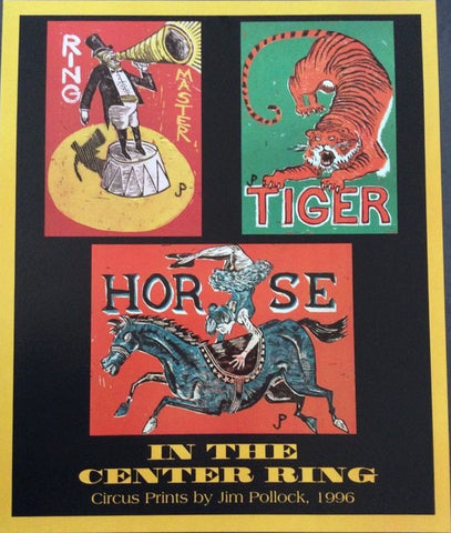 Jim Pollock - 1996 - Phish In Center Ring (Circus Prints) Concert Poster