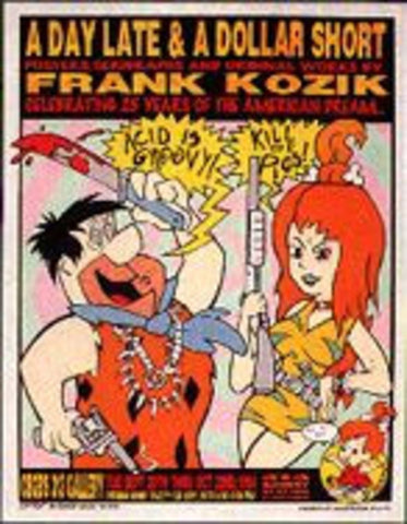 Frank Kozik - KZ9422 - A Day Late & A Dollar Short Art Exhibit Promo Poster
