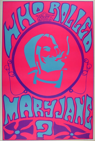 Black Light Poster - 1969 - Who Rolled Mary Jane?