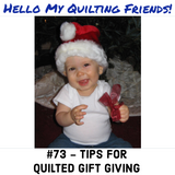 Quilts as gifts