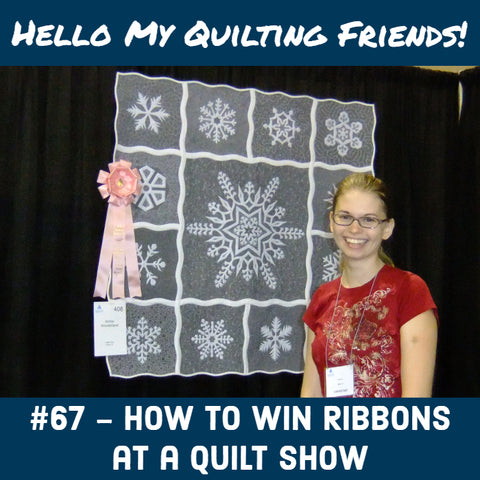 How to Win Ribbons at a Quilt Show