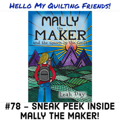 Listen to Mally the Maker and the Queen in the Quilt