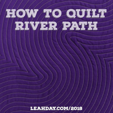How to machine quilt River Path