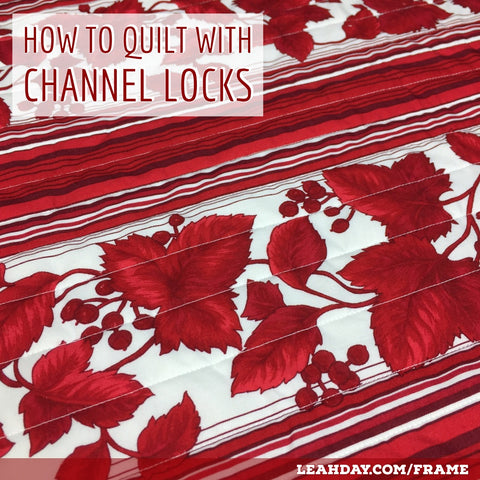 How to quilt lines with channel locks