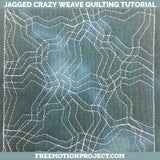 Free Motion Quilting Jagged Crazy Weave