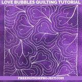 Love Bubbles Free Motion Quilting Tutorial