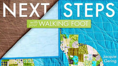 Craftsy Class Walking Foot