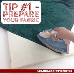 Piecing Tips Prepare Fabric