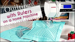 Craftsy Class Ruler Quilting Home Machine
