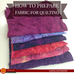 How to prepare fabric for quilting