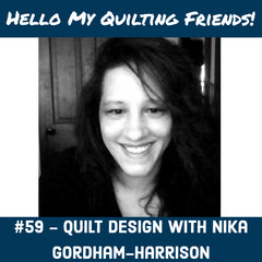 quilt pattern design with Nika Gordham Harrison