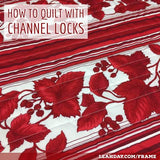 how to quilt with channel locks