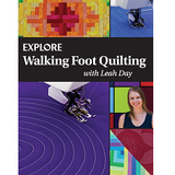 Explore Walking Foot Quilting