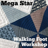 Mega Pinwheel Star Walking Foot Quilting Workshop