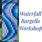Waterfall Bargello Quilting Workshop