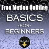 free motion quilting basics | beginner free motion quilting