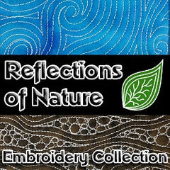 Reflections of Nature Embroidery Collection