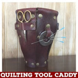 Quilting Tool Caddy