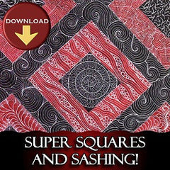 Super Squares and Sashing Workshop