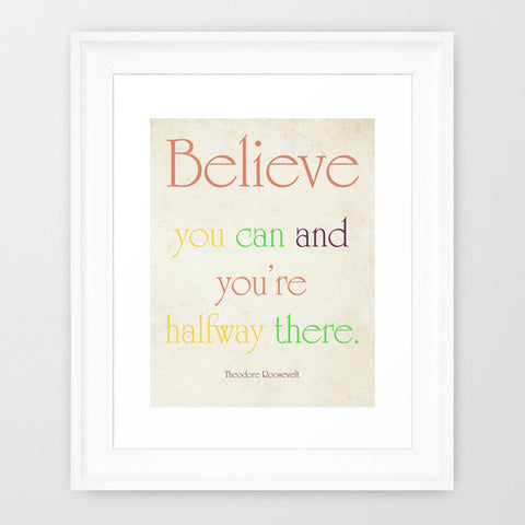 Believe You Can Typography Print - Sylvia Coomes