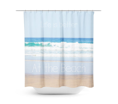Life is Better at the Beach Shower Curtain - Sylvia Coomes