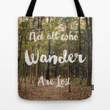 Art Tote lake Bag Not all who Wander are Lost typography photography green forest brown woods woodland trees nature ethereal light fashion - Sylvia Coomes