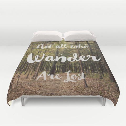 Art Duvet Cover Not all who Wander are Lost typography Photography home decor Bed Cover Forest Green brown woods nature earth tones bedding - Sylvia Coomes