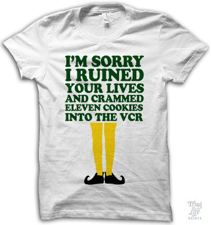 I'm Sorry I Ruined Your Lives Adult Shirt