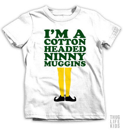 Cotton Headed Ninny Muggins Kids Tees
