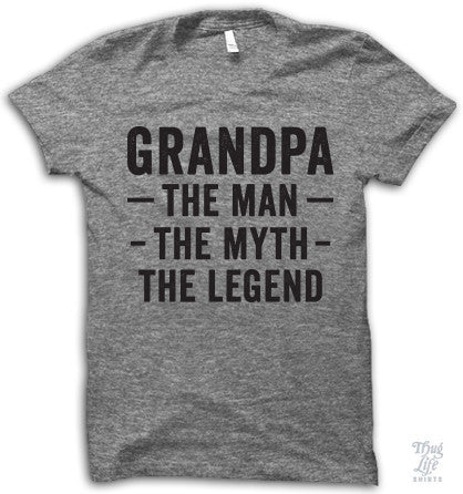 Grandpa The Man Adult Shirt