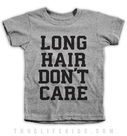 Long Hair Don't Care Kids Tees