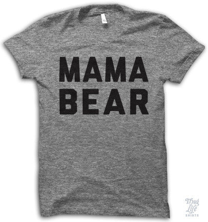 Mama Bear Adult Shirt