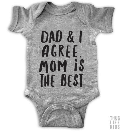 Mom Is The Best Onesie
