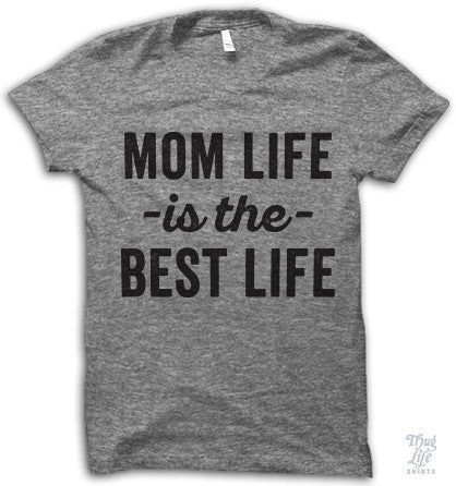 Mom Life Adult Shirt
