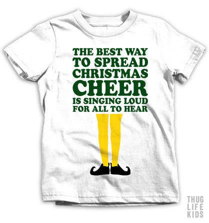 The Best Way To Spread Cheer Kids Tees