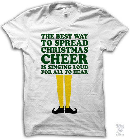 The Best Way To Spread Cheer Adult Shirt