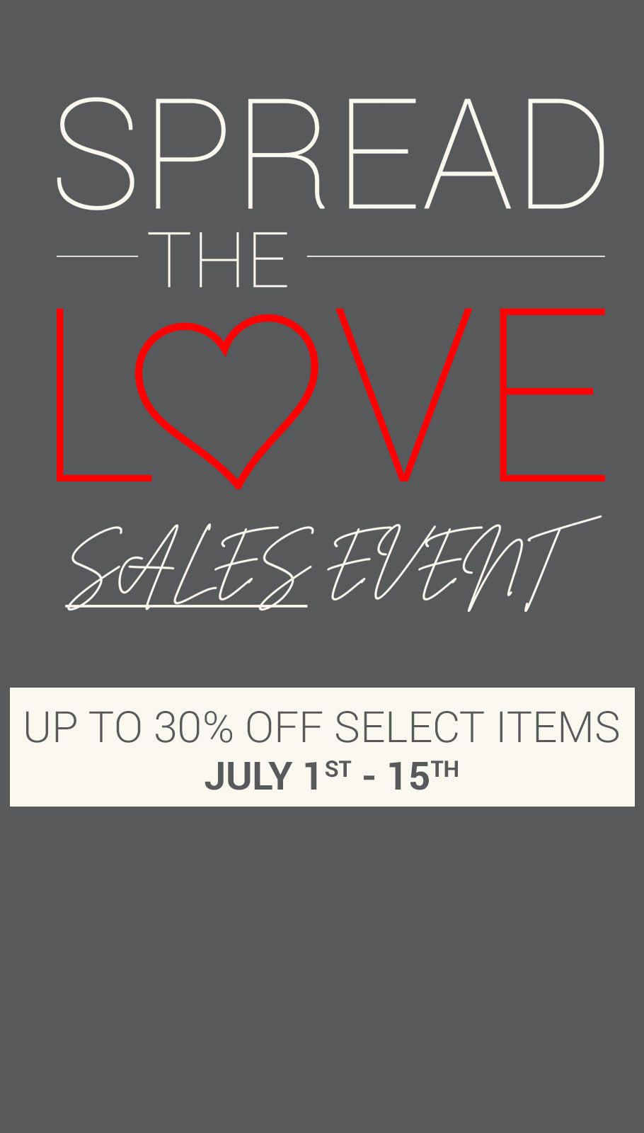 Spread the Love Sales Event