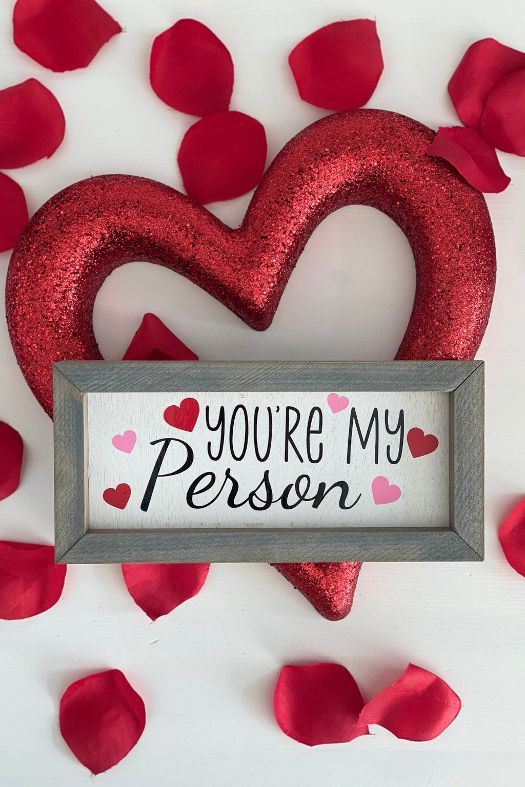 You're My Person Box Sign