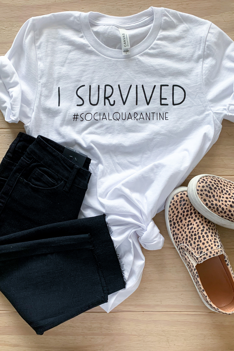 I Survived #SOCIALQUARANTINE Tee