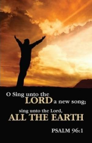 Sing Unto The Lord Bulletin (Pack of 100)