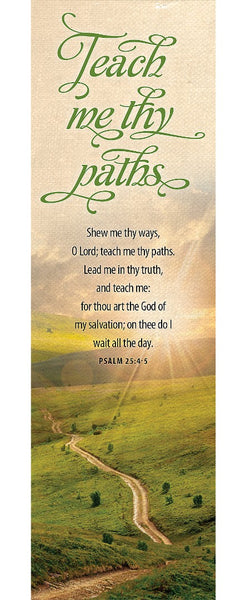 Show Me Thy Ways O Lord Bookmark (Pack of 25)