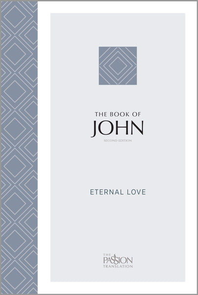 The Passion Translation - John (2nd Edition)