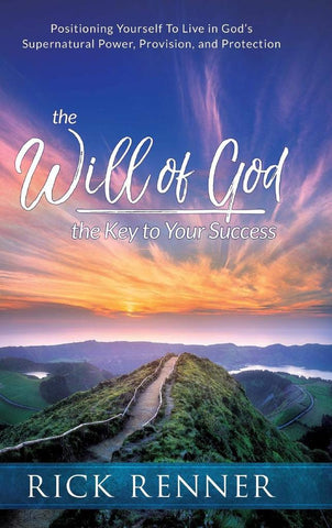 The Will of God - The Key to Your Success