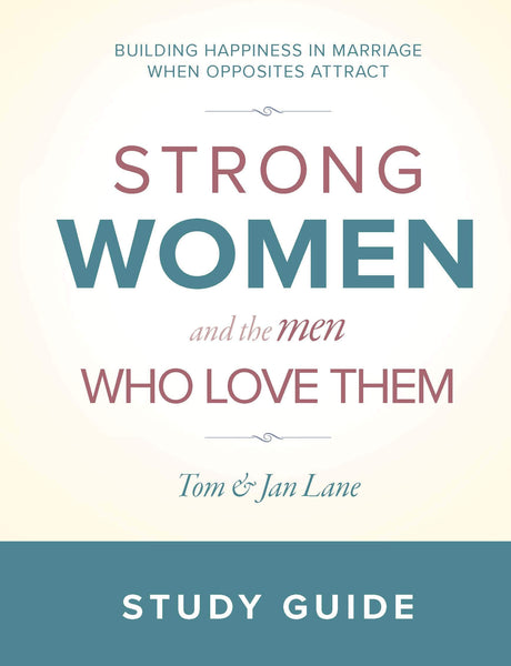 Strong Women and the Men Who Love Them: Study Guide