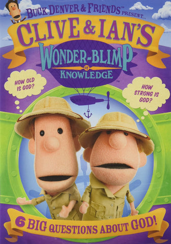 Clive & Ian's Wonder-Blimp Of Knowledge 1 DVD - Phil Vischer - Re-vived.com