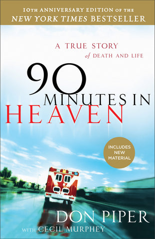 90 Minutes In Heaven: 10th Anniversary Edition Paperback - Don Piper - Re-vived.com