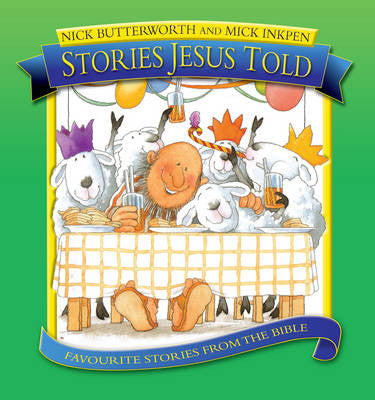 Story Jesus Told - Nick Butterworth, Mick Inkpen - Re-vived.com