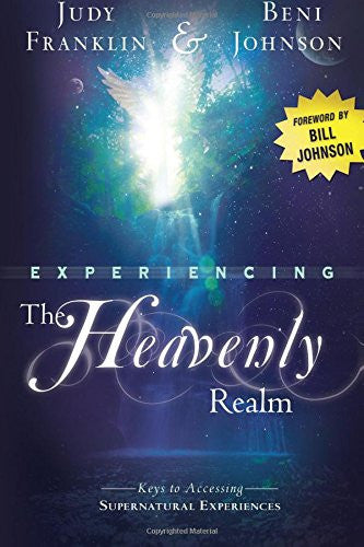 Experiencing The Heavenly Realm Paperback Book