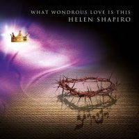 What Wondrous Love Is This - Helen Shapiro - Re-vived.com