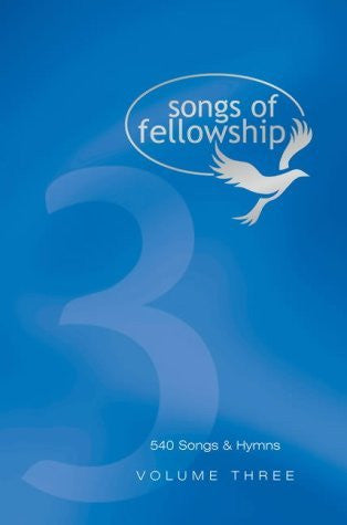 Songs of Fellowship 3 Music Edition + Disc - Songs of Fellowship - Re-vived.com